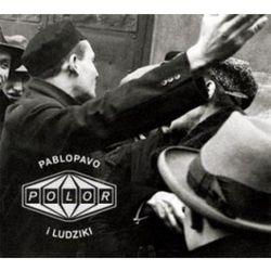 Pablopavo i Ludziki - Polor