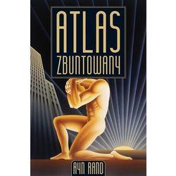 Atlas zbuntowany (opr. twarda)