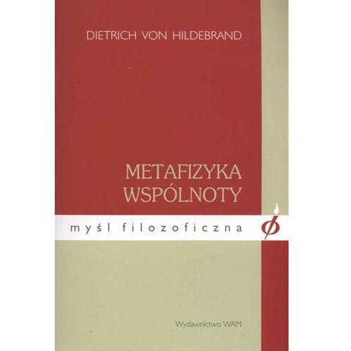 Filozofia, Metafizyka wspólnoty (opr. miękka)