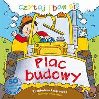 Książki dla dzieci, Czytaj i baw się. Plac budowy + zakładka do książki GRATIS (opr. twarda)
