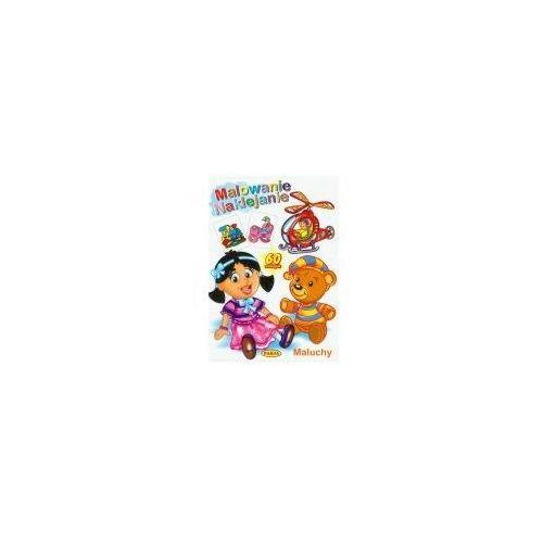Książki dla dzieci, Malowanie naklejanie - maluchy pasja (opr. miękka)