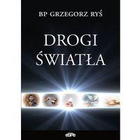 Książki religijne, Drogi światła - Grzegorz Ryś (opr. miękka)
