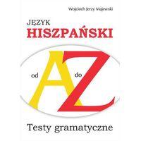 Książki do nauki języka, Język hiszpański od A do Z - Majewski Wojciech Jerzy (opr. miękka)