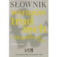 Językoznawstwo, Słownik wyrazów trudnych i kłopotliwych PWN (opr. miękka)
