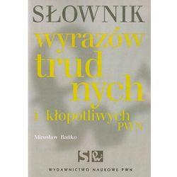 Słownik wyrazów trudnych i kłopotliwych PWN (opr. miękka)