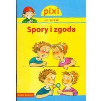 Książki dla dzieci, Pixi Ja wiem Spory i zgody (opr. broszurowa)