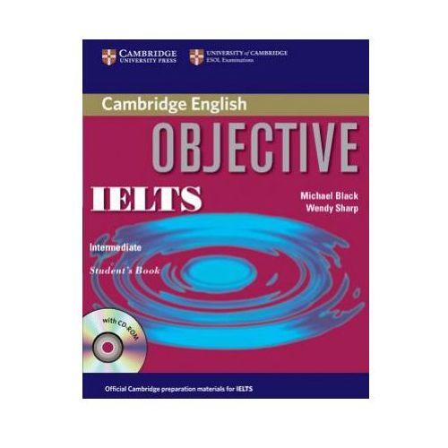 Książki do nauki języka, Objective IELTS Intermediate Student's Book with CD-ROM Cambridge (opr. miękka)