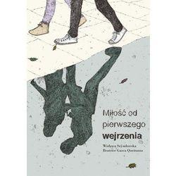 Miłość Od Pierwszego Wejrzenia - Wisława Szymborska (opr. twarda)