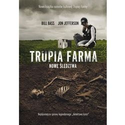 Trupia Farma. Nowe śledztwa [2021] - Bass Bill,Jefferson Jon - książka