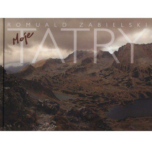 Albumy, Album moje Tatry + zakładka do książki GRATIS (opr. twarda)