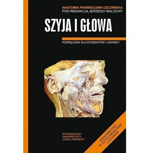 Książki medyczne, Szyja i głowa Anatomia prawidłowa człowieka (opr. miękka)