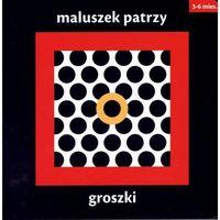 Literatura młodzieżowa, Maluszek patrzy. Groszki (opr. twarda)