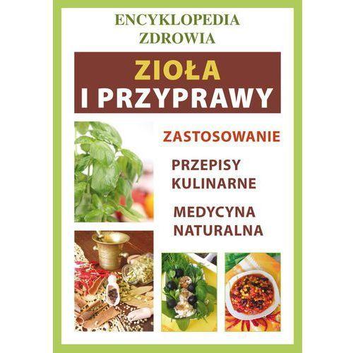 E-booki, Zioła i przyprawy. Encyklopedia zdrowia - Anna Smaza