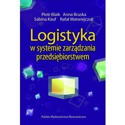Logistyka w systemie zarządzania przedsiębiorstwem (opr. miękka)