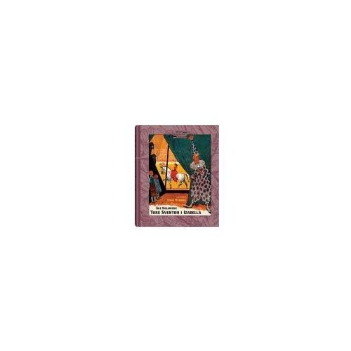 Książki dla dzieci, Ture Sventon i Izabella (opr. twarda)
