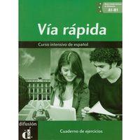 Książki do nauki języka, Via Rapida Cuaderno De Ejercicios Z Płytą Cd (opr. miękka)