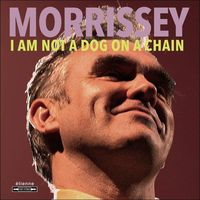 Pozostała muzyka rozrywkowa, I AM NOT A DOG ON A CHAIN - Morrissey (Płyta CD)