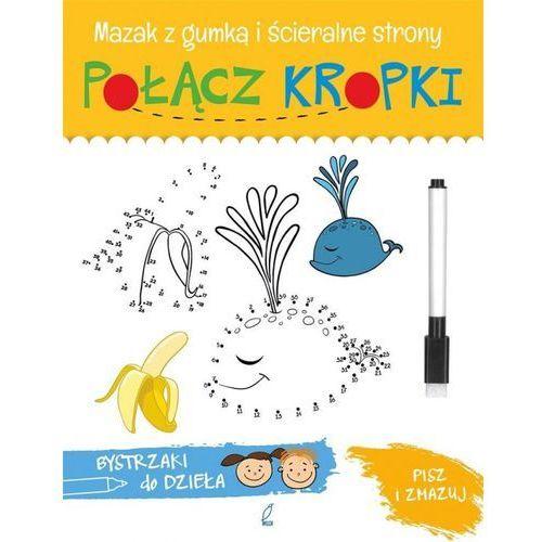 Książki dla dzieci, Połącz kropki. Bystrzaki do dzieła (opr. miękka)