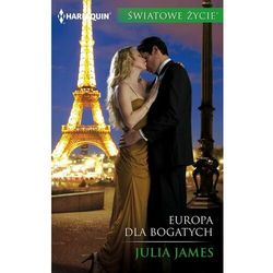 Europa dla bogatych - Julia James - ebook