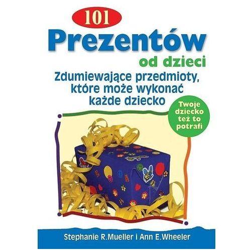 Książki dla dzieci, 101 prezentów od dzieci (opr. broszurowa)