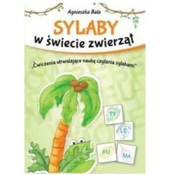 Sylaby w świecie zwierząt. Ćwiczenia utrwalające (opr. broszurowa)