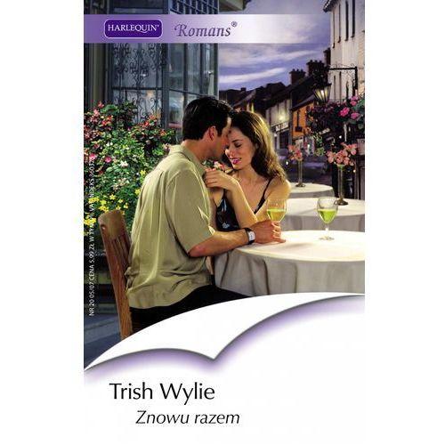 E-booki, Znowu razem - Trish Wylie
