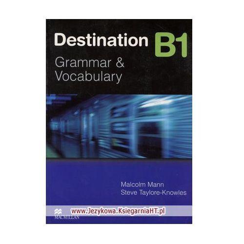 Książki do nauki języka, Destination B1 Student's Book without key Macmillan (opr. miękka)
