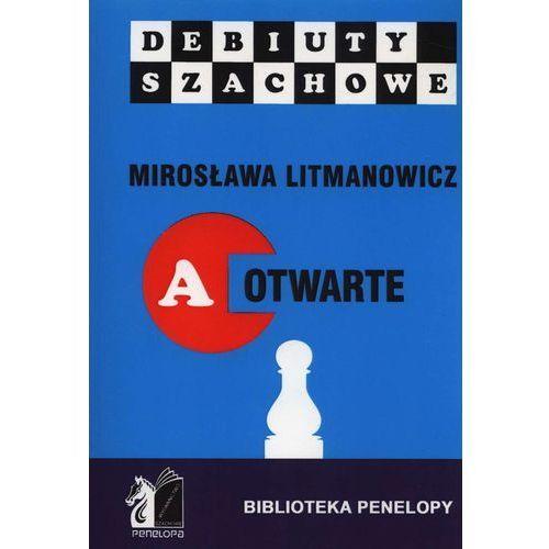 Hobby i poradniki, Jak rozpocząć partię szachową część a debiuty otwarte - Mirosław Limanowicz (opr. miękka)