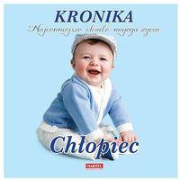 Albumy, Kronika Najcenniejsze chwile mojego życia chłopiec - Praca zbiorowa (opr. twarda)