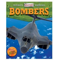 Ultimate Military Machines: Bombers Cooke, Tim, (Wr
