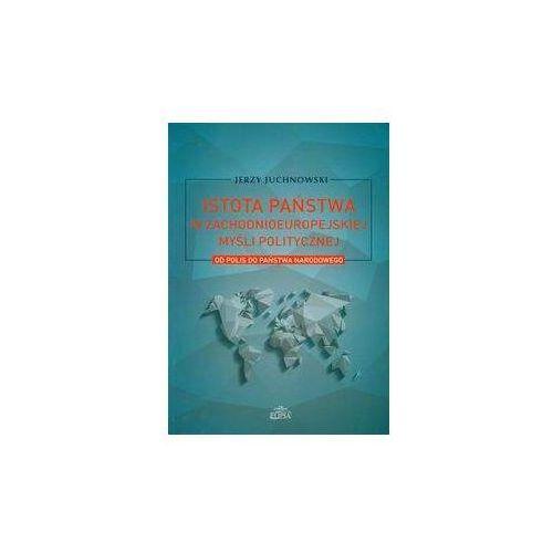Książki o zdrowiu, medycynie i urodzie, Istota państwa w zachodnioeuropejskiej myśli politycznej (opr. miękka)