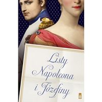 E-booki, Listy Napoleona i Józefiny - Napoleon Bonaparte, Józefina de Beauharnais
