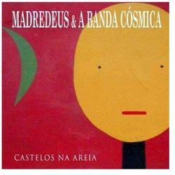 Castelos Na Areia - Madredeus A Banda Cosmica (Płyta CD)