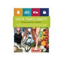 Książki medyczne, Dieta triatlonisty. Pływanie, rower, bieg - odżywianie (opr. broszurowa)