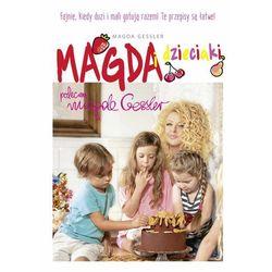 Magda i dzieciaki - Magda Gessler