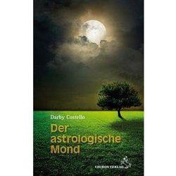 Der astrologische Mond Costello, Darby
