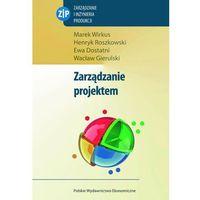 Książki o biznesie i ekonomii, Zarządzanie projektem - Wirkus Marek, Roszkowski Henryk, Dostatni Ewa (opr. miękka)