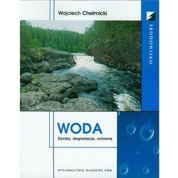 Woda Zasoby degradacja ochrona (opr. miękka)