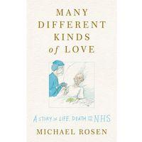 Książki do nauki języka, Many Different Kinds of Love - Rosen Michael - książka