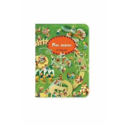 """Książki dla dzieci, Książka """"Plac zabaw"""" 1Y38EP Oferta ważna tylko do 2023-11-10"""