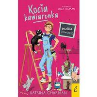 Literatura młodzieżowa, Kocia kawiarenka Wielkie otwarcie Tom 2. Darmowy odbiór w niemal 100 księgarniach! (opr. broszurowa)