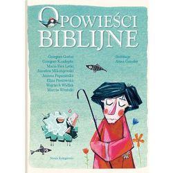 Opowieści biblijne - Wysyłka od 3,99 - porównuj ceny z wysyłką (opr. twarda)