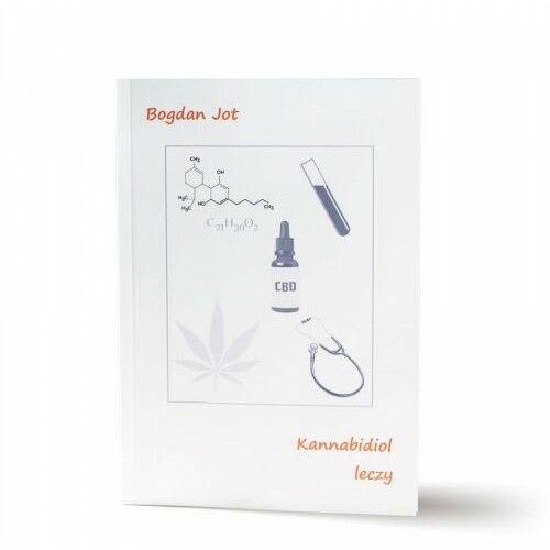 """Pozostałe książki, Książka / """"Kannabidiol leczy"""" / Bogdan Jot"""