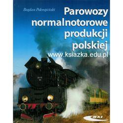 Parowozy normalnotorowe produkcji polskiej (opr. twarda)