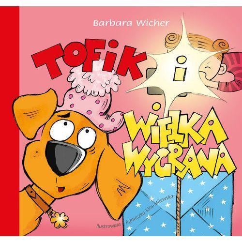 Książki dla dzieci, Tofik i wielka wygrana (opr. miękka)