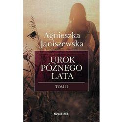 Urok późnego lata. Tom II - Agnieszka Janiszewska (MOBI)