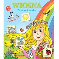 Książki dla dzieci, WIOSNA ZABAWA I NAUKA (opr. broszurowa)