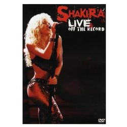Live & Off The Record (DVD) - Shakira