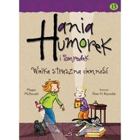 E-booki, Hania Humorek i Smrodek. Wielka straszna ciemność