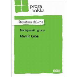 Marcin Łuba - Ignacy Maciejowski - ebook